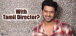 prabhas-tamil-director-movie-details