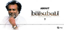 rajnikanth-response-on-baahubali-movie-details