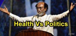 rajnikanth-health-vs-politics-details-