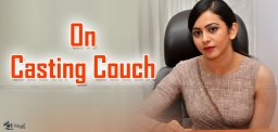 rakul-preet-responds-on-casting-couch-details