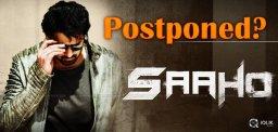 prabhas-saaho-may-get-postponed