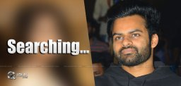 sai-dharam-tej-maruthi-in-search-for-heroine