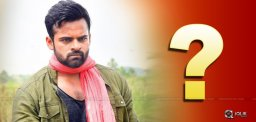 Recent Blockbuster Director With Sai Dharam Tej?