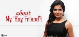 actress-samantha-talks-about-her-boyfriend