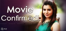 Samantha's Next Movie Confirmed?