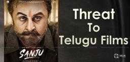 sanju-movie-effect-on-telugu-films