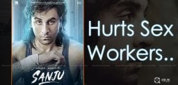 Sanju-hurts-the-feelings-of-sex-workers-