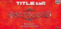 dil-raju-sharwanand-shatamanam-bhavati-title-talk