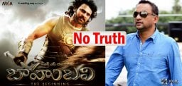 baahubali-producer-clarifies-about-new-rumors