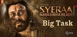 sye-raa-big-task-ahead