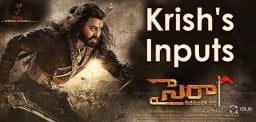 krish-inputs-to-sye-raa-film-shooting