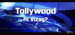 speculations-on-tollywood-moving-to-vizag