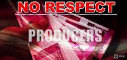 No Respect For Mere Producers In TFI