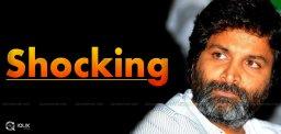 director-trivikram-srinivas-shocking-approach