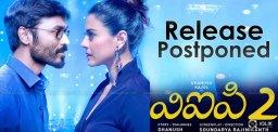 dhanush-vip2-movie-release-postponed-details