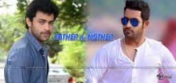 ntr-varun-tej-films-on-mother-father-sentiments
