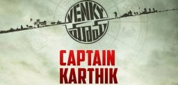 Captain Karthik From Venky Mama!