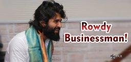 deverakonda-rowdy-businessman