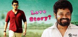 Will-make-a-love-story-with-Mahesh-Sukumar