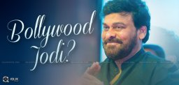 chiranjeevi-may-act-opposite-to-bollywood-heroine